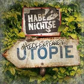 Die Habenichtse: Heckenpennerutopie, CD