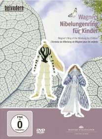 Klassische Musik für Kinder Richard Wagner : Wagners Nibelungenring für Kinder, DVD