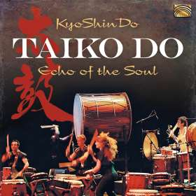 KyoShinDo: Taiko Do-Echo of the Soul, CD