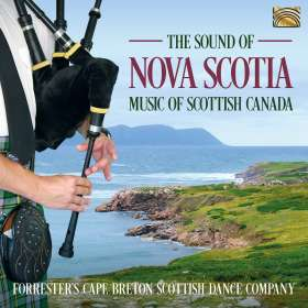 Forrester's Cape Breton Scottish Dance Company: The Sound of Nova Scotia, CD