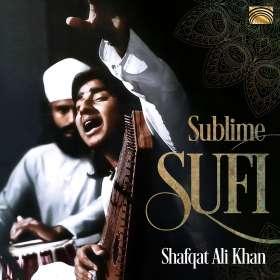 Shafqat Ali Khan: Sublime Sufi, CD