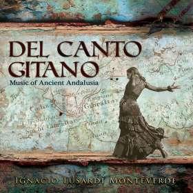 Ignacio Lusardi Monteverde: Del Canto Gitano-Zigeunerlied, CD