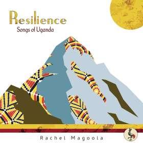 Rachel Magoola: Resilience-Songs of Uganda, CD