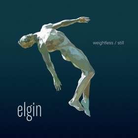 Elgin: Weightless/Still, CD