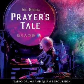 Joji Hirota: Prayer's Tale-Taiko Drums and Asian Percussion, CD