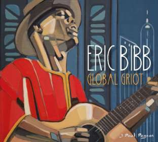 Eric Bibb: Global Griot, CD