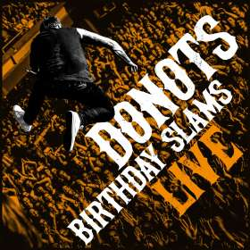Donots: Birthday Slams (Live), CD