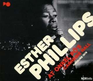 Esther Phillips: At Onkel Pö's Carnegie Hall: Hamburg '78, CD