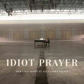 Nick Cave & The Bad Seeds: Idiot Prayer: Nick Cave Alone at Alexandra Palace, CD