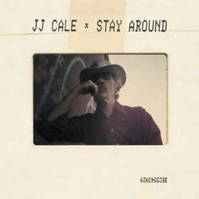 J.J. Cale: Stay Around, LP