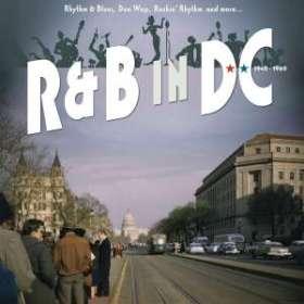 Soul / Funk / Rhythm And Blues Nostalgie : R&B in DC 1940 - 1960: Rhythm & Blues, Doo Wop, Rockin' Rhythm And More..., CD