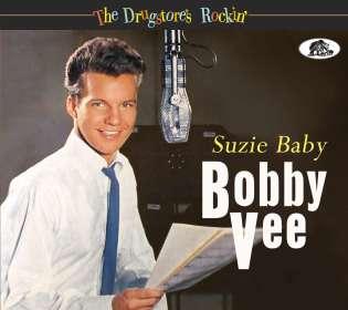 Bobby Vee: The Drugstore's Rockin' – Suzie Baby, CD