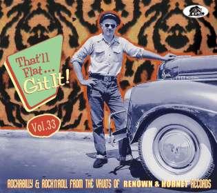 That'll Flat Git It Vol.33 Renown & Hornet Records, CD