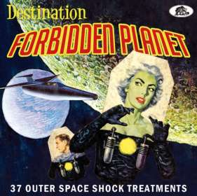 Destination Forbidden Planet: 37 Outer Space Treatments, CD