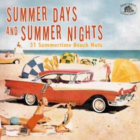 Summer Days And Summer Nights: 31 Summertime Beach Nuts, CD