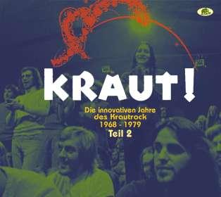 KRAUT! - Die innovativen Jahre des Krautrock 1968-1979 - Teil 2, CD