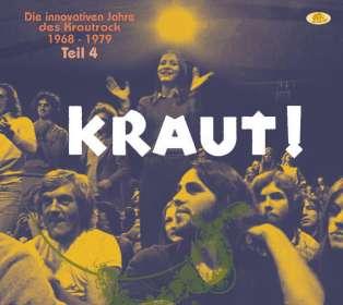 KRAUT! Teil 4 - Die innovativen Jahre des Krautrock 1968 - 1979, CD