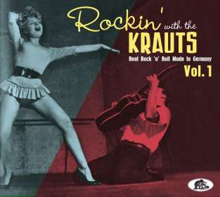 Rockin' With The Krauts: Real Rock 'n' Roll Made In Germany Vol. 1, CD