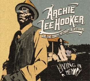 Archie Lee Hooker: Living In A Memory, CD