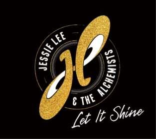 Jessie Lee & The Alchemists: Let It Shine, CD