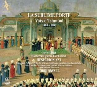 La Sublime Porte - Voix d'Istanbul 1430-1750, SACD