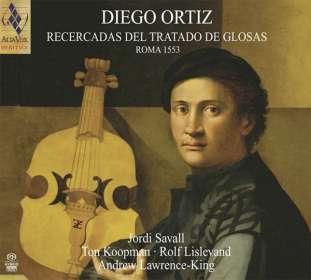 Diego Ortiz (1510-1558): Recercadas del Trattado de Glosas 1553, SACD