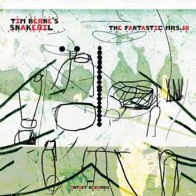 Tim Berne's Snakeoil: The Fantastic Mrs.10, CD
