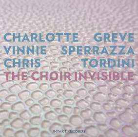 Charlotte Greve (geb. 1988): The Choir Invisible, CD