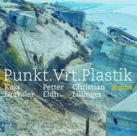 Kaja Draksler, Petter Eldh & Christian Lillinger: Somit, CD