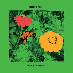 Glitterer: Life Is Not A Lesson, CD