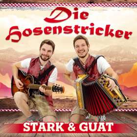 Die Hosenstricker: Stark und guat, CD