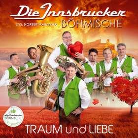 Die Innsbrucker Böhmische: Traum und Liebe, CD