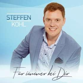 Steffen Kohl: Für immer bei Dir, CD