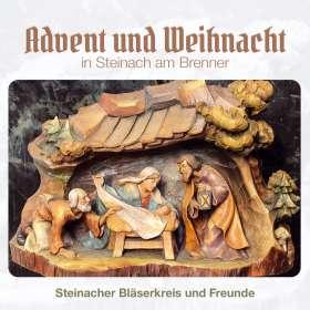 Steinacher Bläserkreis Und Freunde: Advent und Weihnacht in Steinach am Brenner, CD