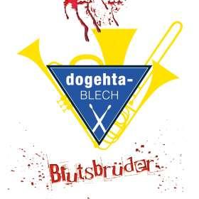 Dogehta-Blech: Blutsbrüder, CD