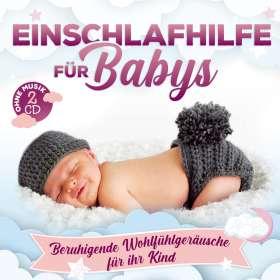 Naturklang: Einschlafhilfe für Babys-Beruhigende Wohlfühlger, CD