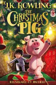 J. K. Rowling: The Christmas Pig, Buch
