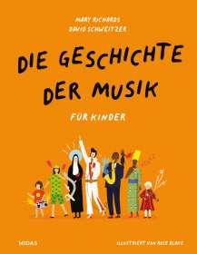 Mary Richards: Die Geschichte der Musik - für Kinder, Buch