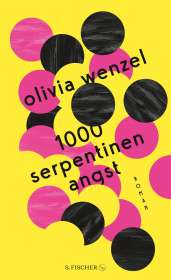 Olivia Wenzel: 1000 Serpentinen Angst, Buch