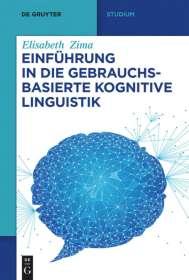 Elisabeth Zima: Einführung in die gebrauchsbasierte Kognitive Linguistik, Buch