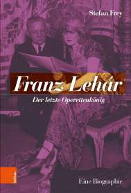 Stefan Frey: Franz Lehár, Buch