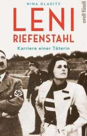 Nina Gladitz: Leni Riefenstahl, Buch