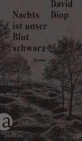 David Diop: Nachts ist unser Blut schwarz, Buch
