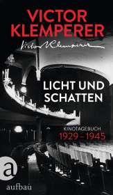 Victor Klemperer: Licht und Schatten, Buch
