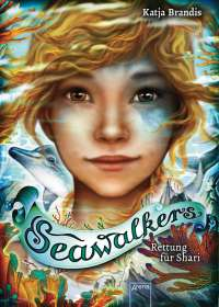 Katja Brandis: Seawalkers (2). Rettung für Shari, Buch