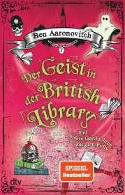 Ben Aaronovitch: Der Geist in der British Library und andere Geschichten aus dem Folly, Buch