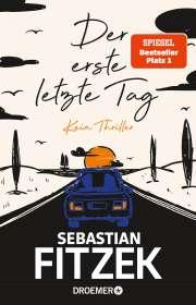 Sebastian Fitzek: Der erste letzte Tag, Buch