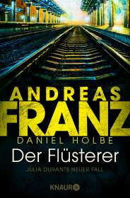Andreas Franz: Der Flüsterer, Buch
