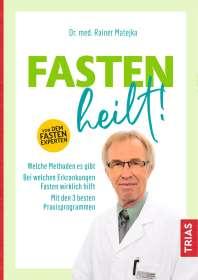 Rainer Matejka: Fasten heilt!, Buch
