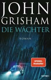 John Grisham: Die Wächter, Buch